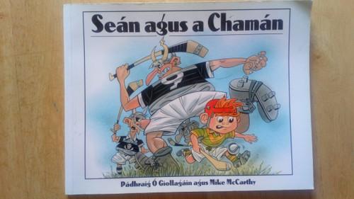 Ó Giollagáin, Pádhraig & McCathy, Mike - Seán agus a Chamán - PB - As Gaeilge