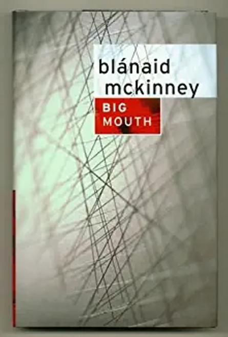 McKinney, Blanaid / Big Mouth (Hardback)