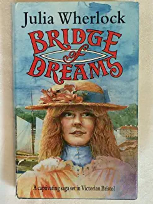 Wherlock, Julia / Bridge of Dreams (Hardback)