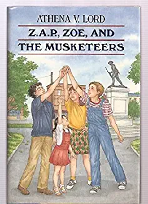 Lord, Athena V. / Zap Zoe and the Musketeers (Hardback)