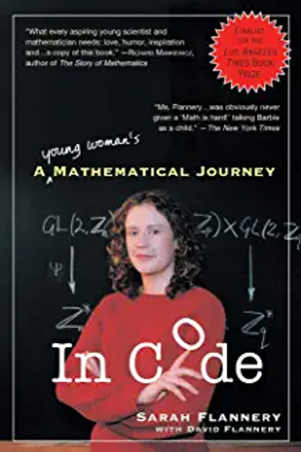 Flannery, Sarah / In Code: A Mathematical Journey (Hardback)