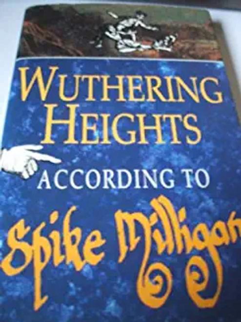 Milligan, Spike / Wuthering Heights (Hardback)
