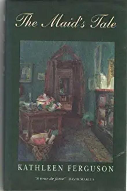 Ferguson, Kathleen / The Maid's Tale (Hardback)