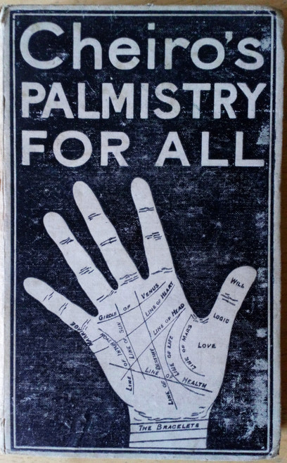 Warner, William John ( Cheiro)  - Cheiro's Palmistry for All - HB - 2nd Printing