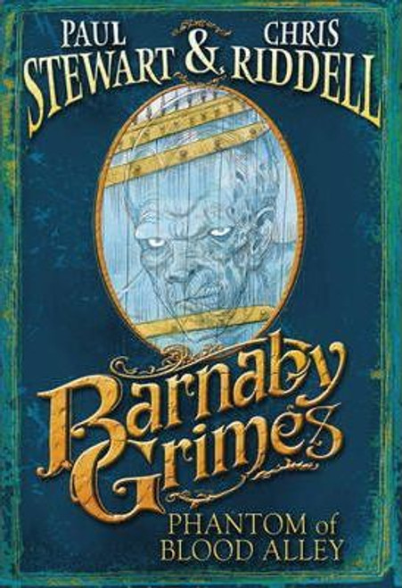 Stewart, Paul / Barnaby Grimes: Phantom of Blood Alley (Hardback)