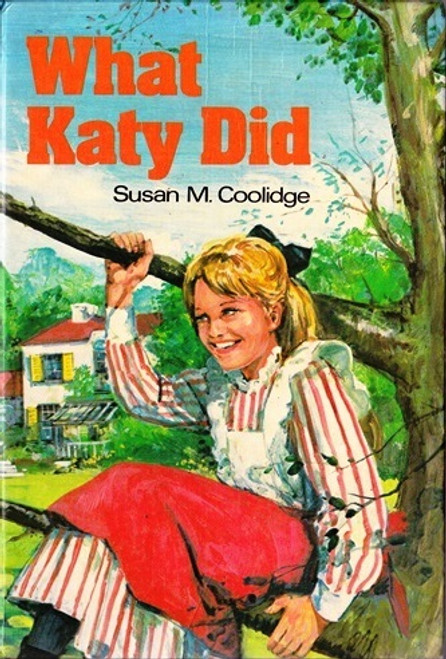 Coolidge, Susan M. / What Katy Did