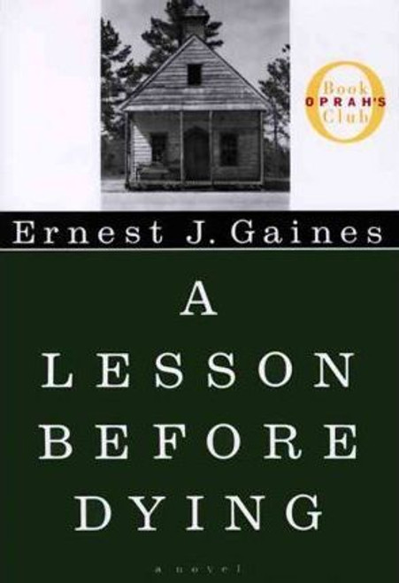 Gaines, Ernest J / Lesson Before Dying (Hardback)