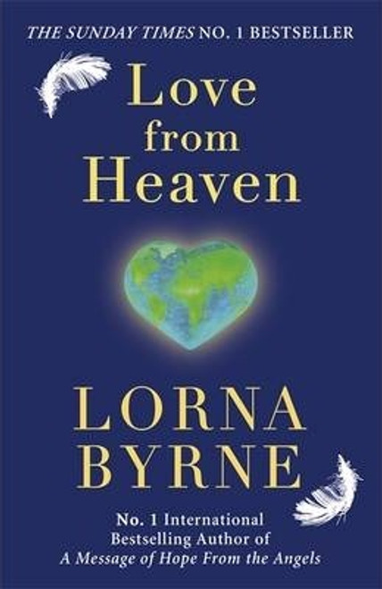 Byrne, Lorna / Love From Heaven (Hardback)
