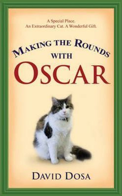 Dosa, David / Making the Rounds with Oscar (Hardback)