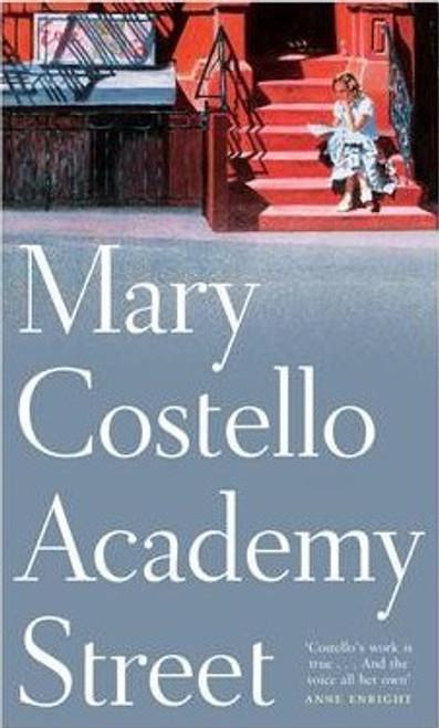 Costello, Mary / Academy Street (Hardback)