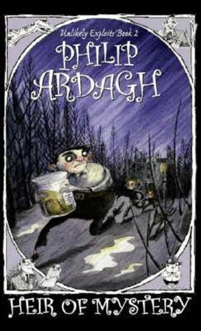 Ardagh, Philip / Heir of Mystery (Hardback)