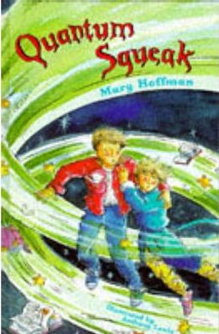 Hoffman, Mary / Quantum Squeak (Hardback)