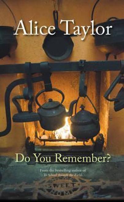 Taylor, Alice / Do You Remember? (Hardback)