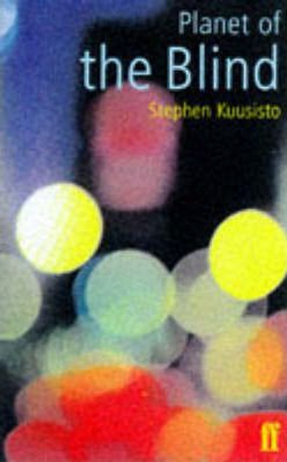 Kuusisto, Stephen / Planet of the Blind: a Memoir (Hardback)