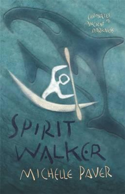 Paver, Michelle - Spirit Walker  ( Chronicles of Ancient Darkness - Book 2 )  SIGNED  HB UK 1ST Ed - 2005