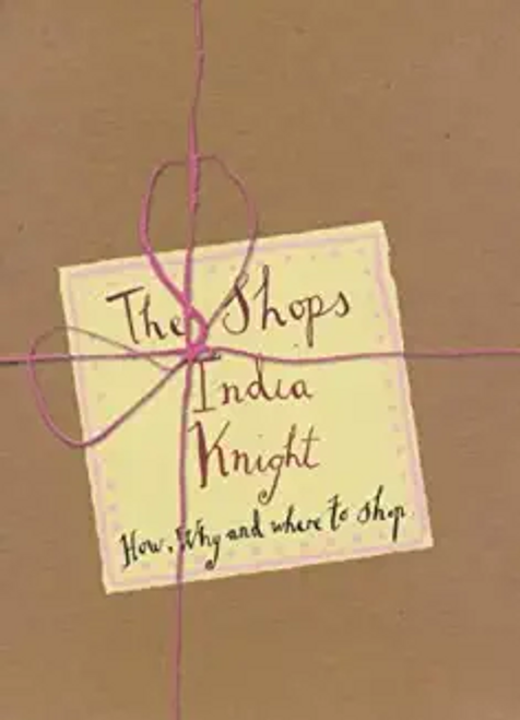 Knight, India / The Shops (Hardback)