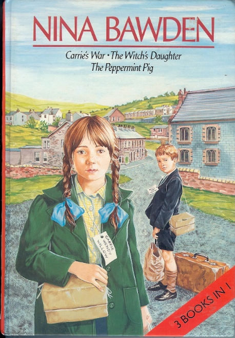 Badwin, Nina / Carrie's War - The Witch's Daughter - The Peppermint Pig (Hardback)