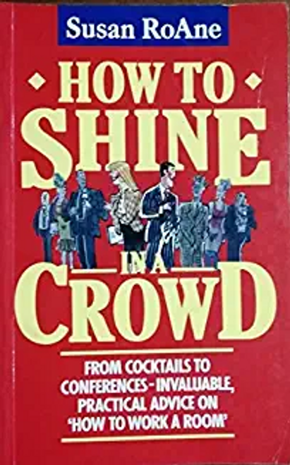 RoAne, Susan / How to Shine in a Crowd (Hardback)