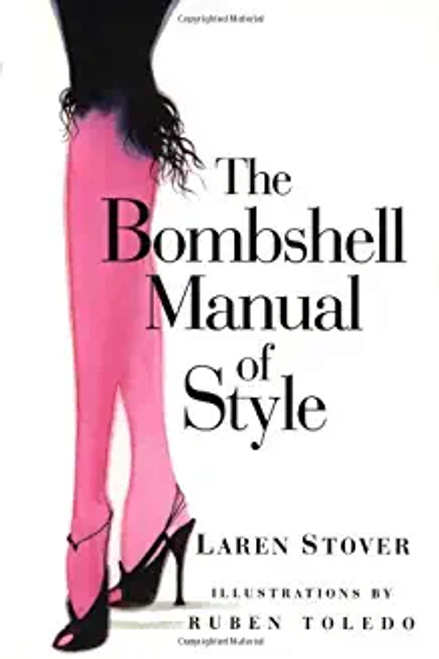 Stover, Laren / The Bombshell Manual of Style (Hardback)