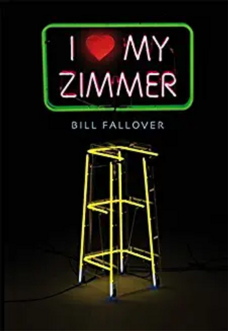 Fallover, Bill / I Heart My Zimmer (Hardback)