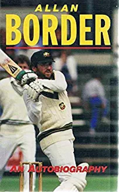 Border, Allan / Allan Border: An Autobiography (Hardback)