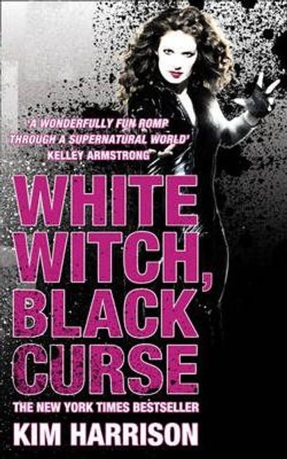 Harrison, Kim / White Witch, Black Curse