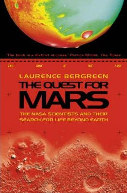 Bergreen, Laurence - The Quest For Mars - The NASA Scientists and their Search for Life Beyond Earth - HB -2000