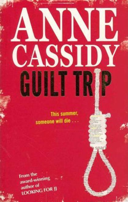 Cassidy, Anne / Guilt Trip