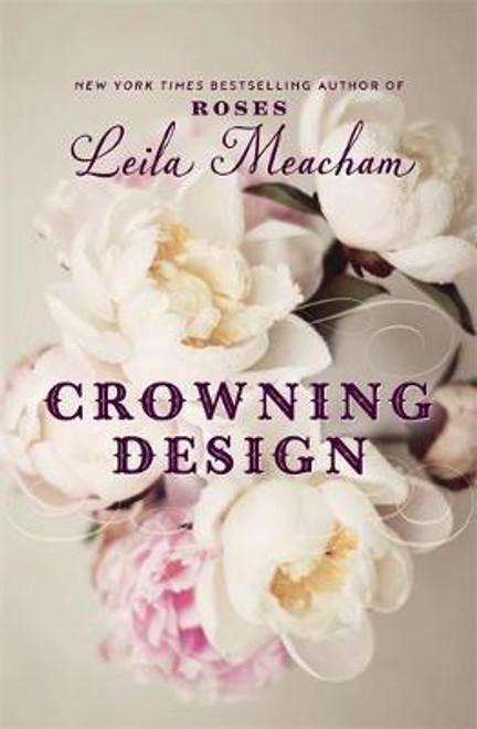 Meacham, Leila / Crowning Design