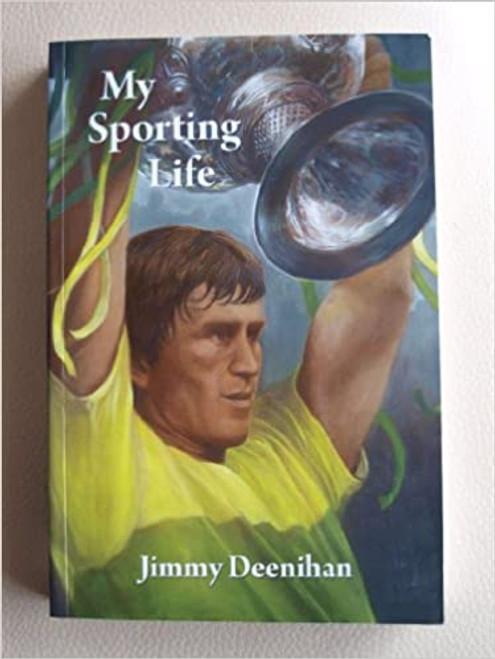 Deenihan, Jimmy - My Sporting Life - PB SIGNED- Kerry GAA - Politics