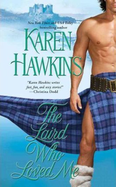 Hawkins, Karen / The Laird Who Loved Me