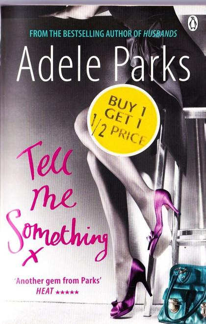 Parks, Adele / Tell Me Something