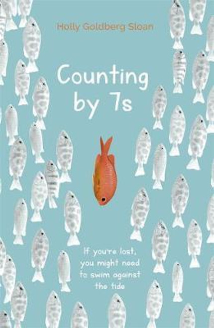 Sloan, Holly Goldberg / Counting by 7s