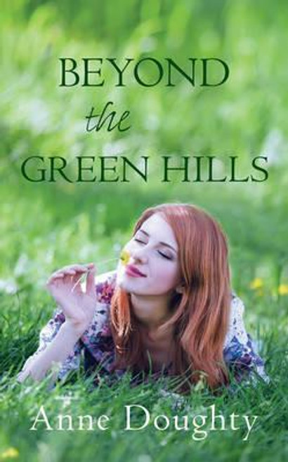 Doughty, Anne / Beyond the Green Hills