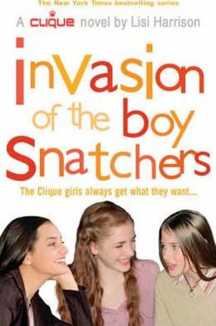 Harrison, Lisi / Invasion of the Boy Snatchers