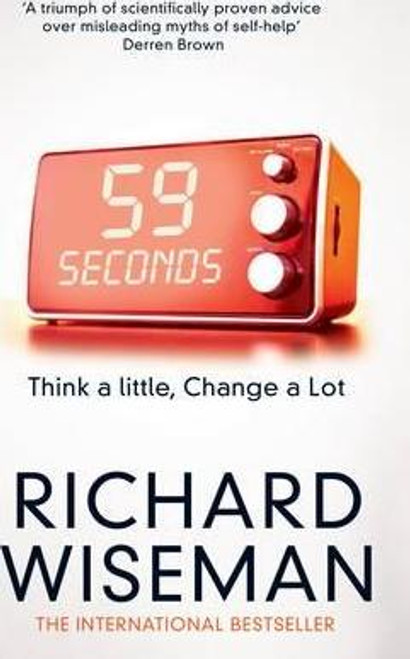 Wiseman, Richard / 59 Seconds : Think a Little, Change a Lot