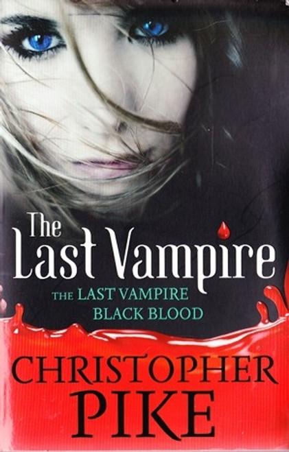 Pike, Christopher / The Last Vampire