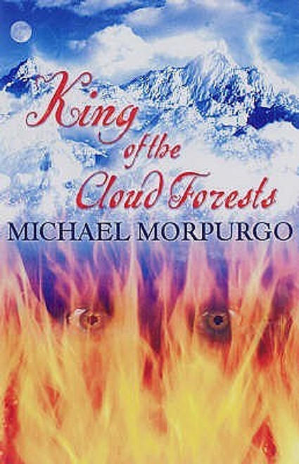 Morpurgo, Michael - King of the Cloud Forests - PB - BRAND NEW - Egmont