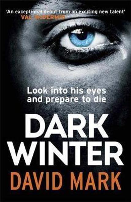 Mark, David / Dark Winter : The 1st DS McAvoy Novel