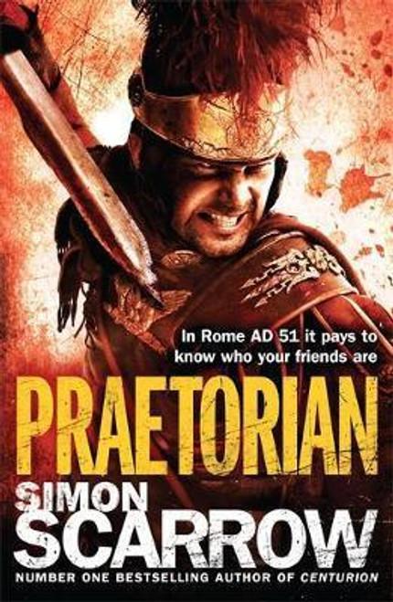 Scarrow, Simon / Praetorian (Eagles of the Empire 11)