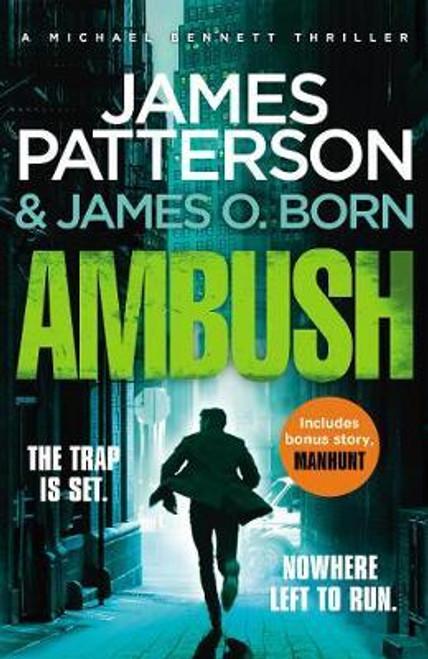 Patterson, James / Ambush : (Michael Bennett 11). A pulse-pounding New York crime thriller