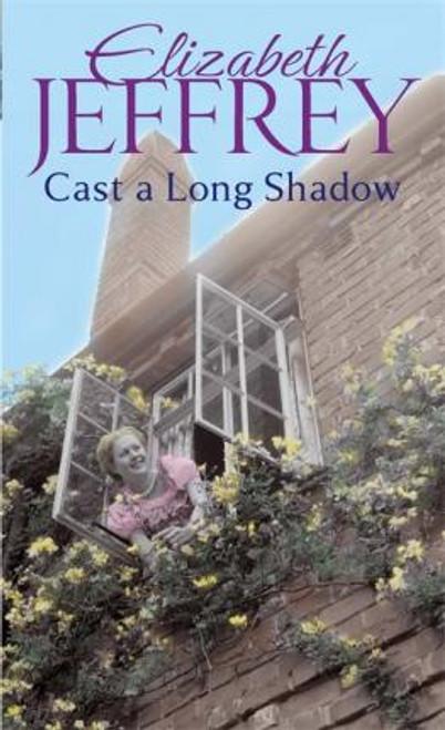 Jeffrey, Elizabeth / Cast A Long Shadow