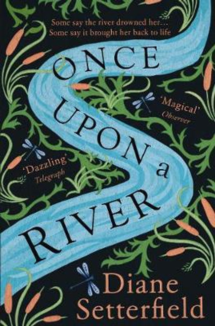 Setterfield, Diane / Once Upon a River : The Sunday Times bestseller