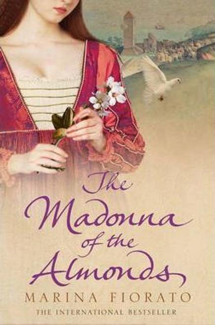 Fiorato, Marina / The Madonna of the Almonds