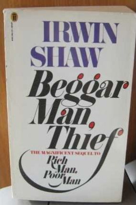 Shaw, Irwin / Beggarman, Thief
