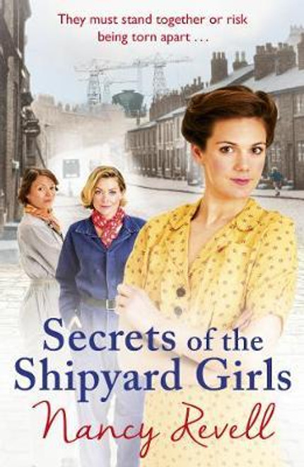 Revell, Nancy / Secrets of the Shipyard Girls : Shipyard Girls 3