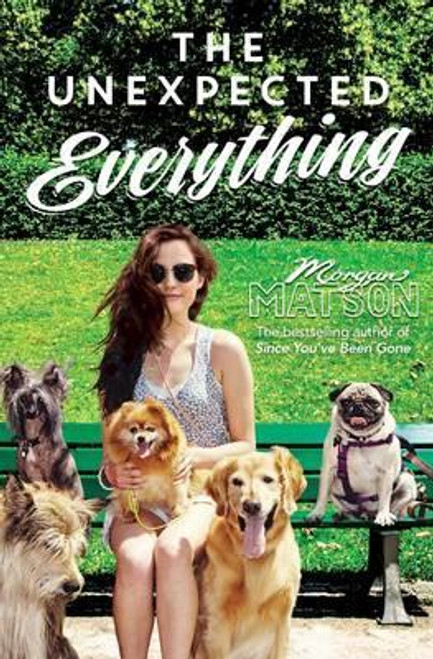 Matson, Morgan / The Unexpected Everything