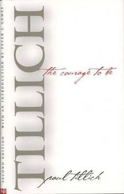 Tillich, Paul / The Courage to be