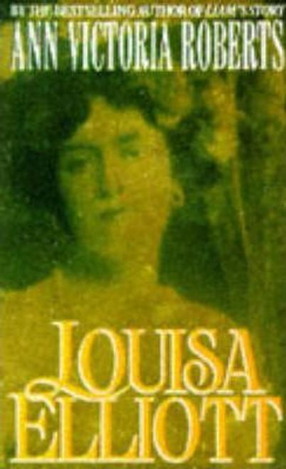 Roberts, Ann Victoria / Louisa Elliott