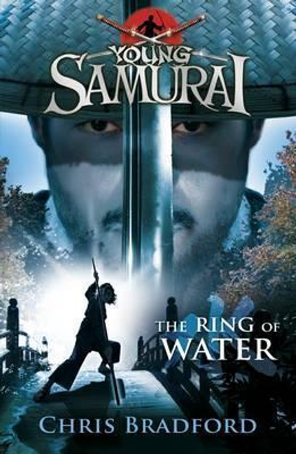 Bradford, Chris / The Ring of Water (Young Samurai, Book 5)